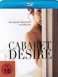 Cabaret Desire Sansürsüz Erotik Film izle